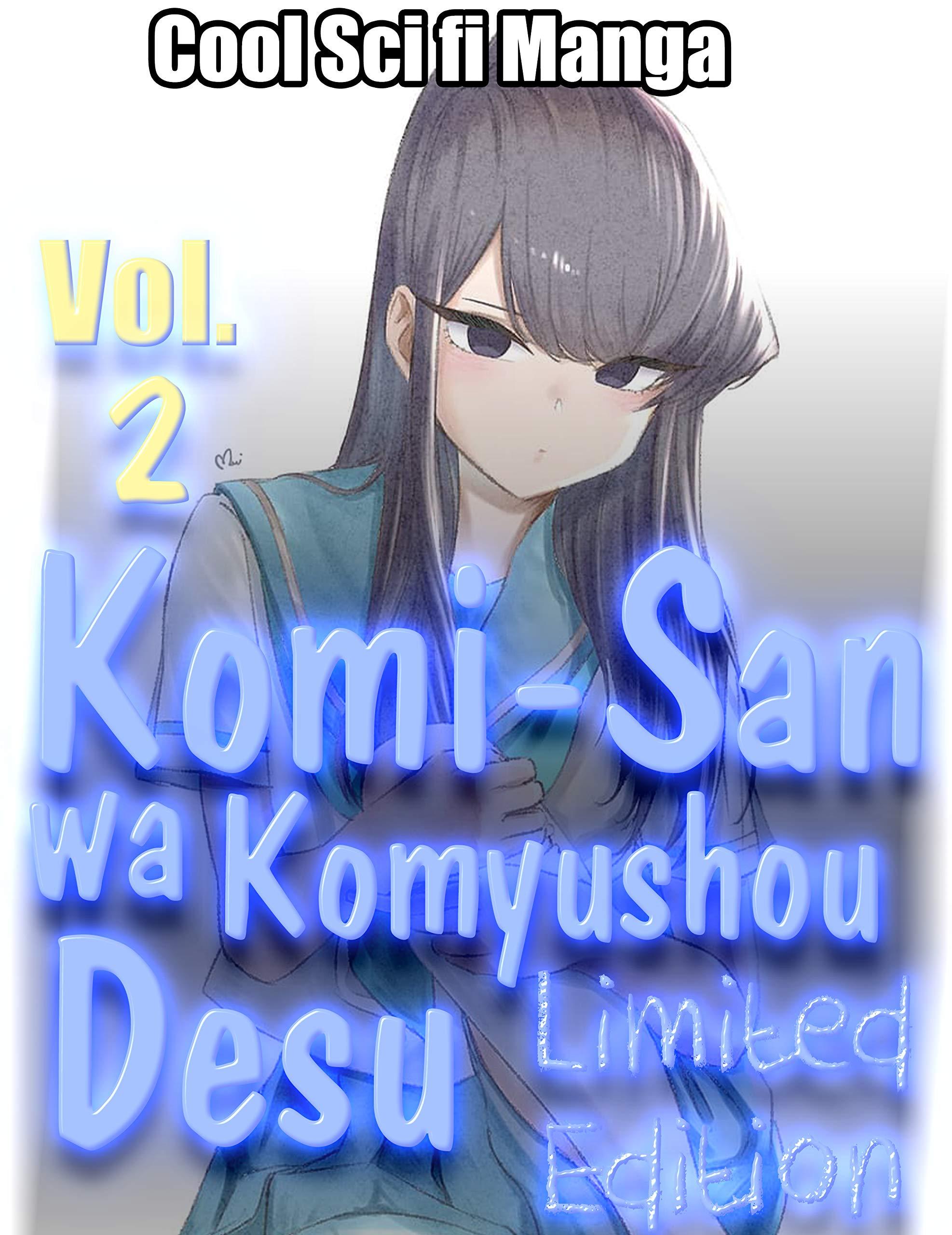 Cool Sci fi Manga Komi-San Wa Komyushou Desu Limited Edition: Special Edition Komi-San Wa Komyushou Desu Volume 2