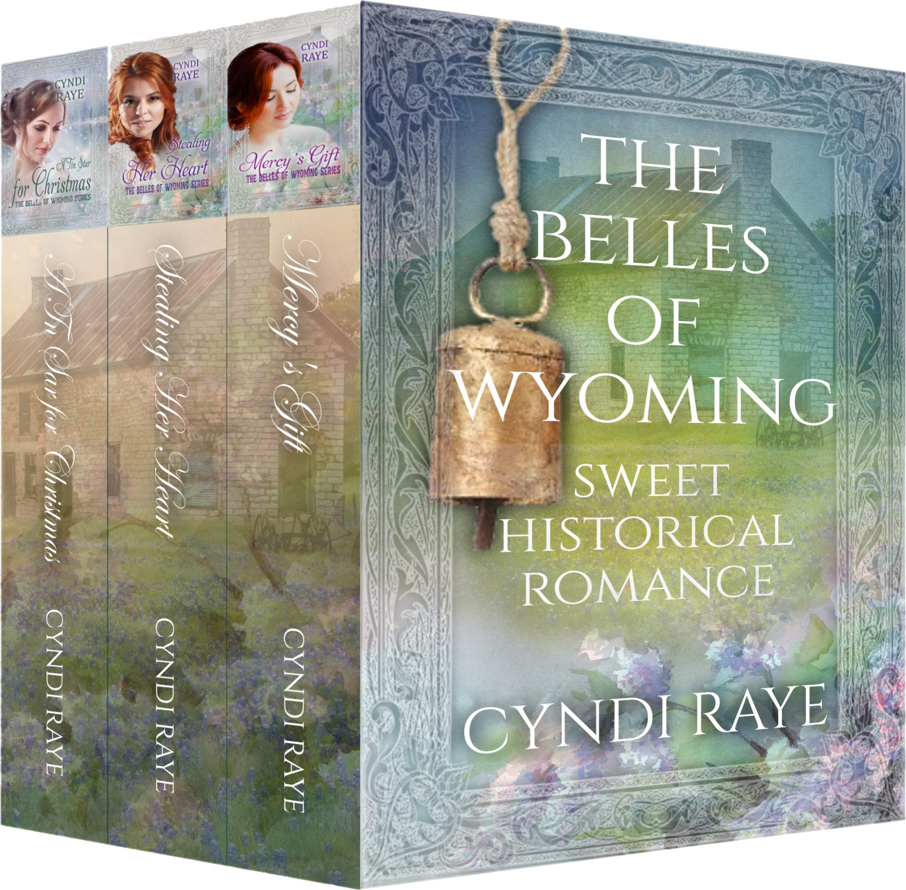 The Belles of Wyoming: Sweet Historical Western Romance Collection