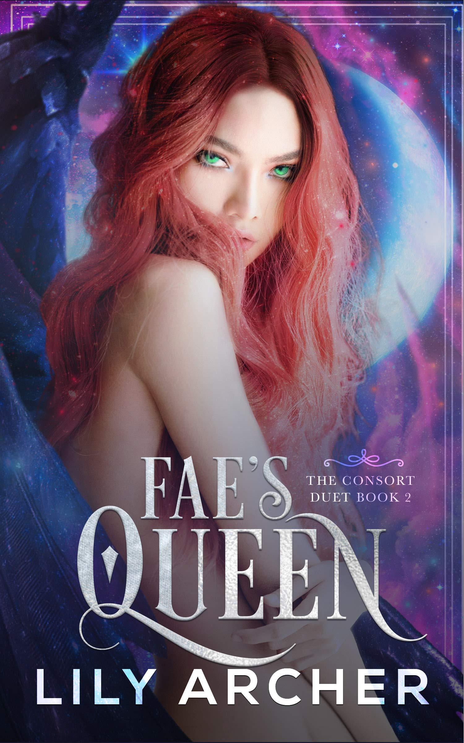 Fae's Queen (The Consort Duet, #2)