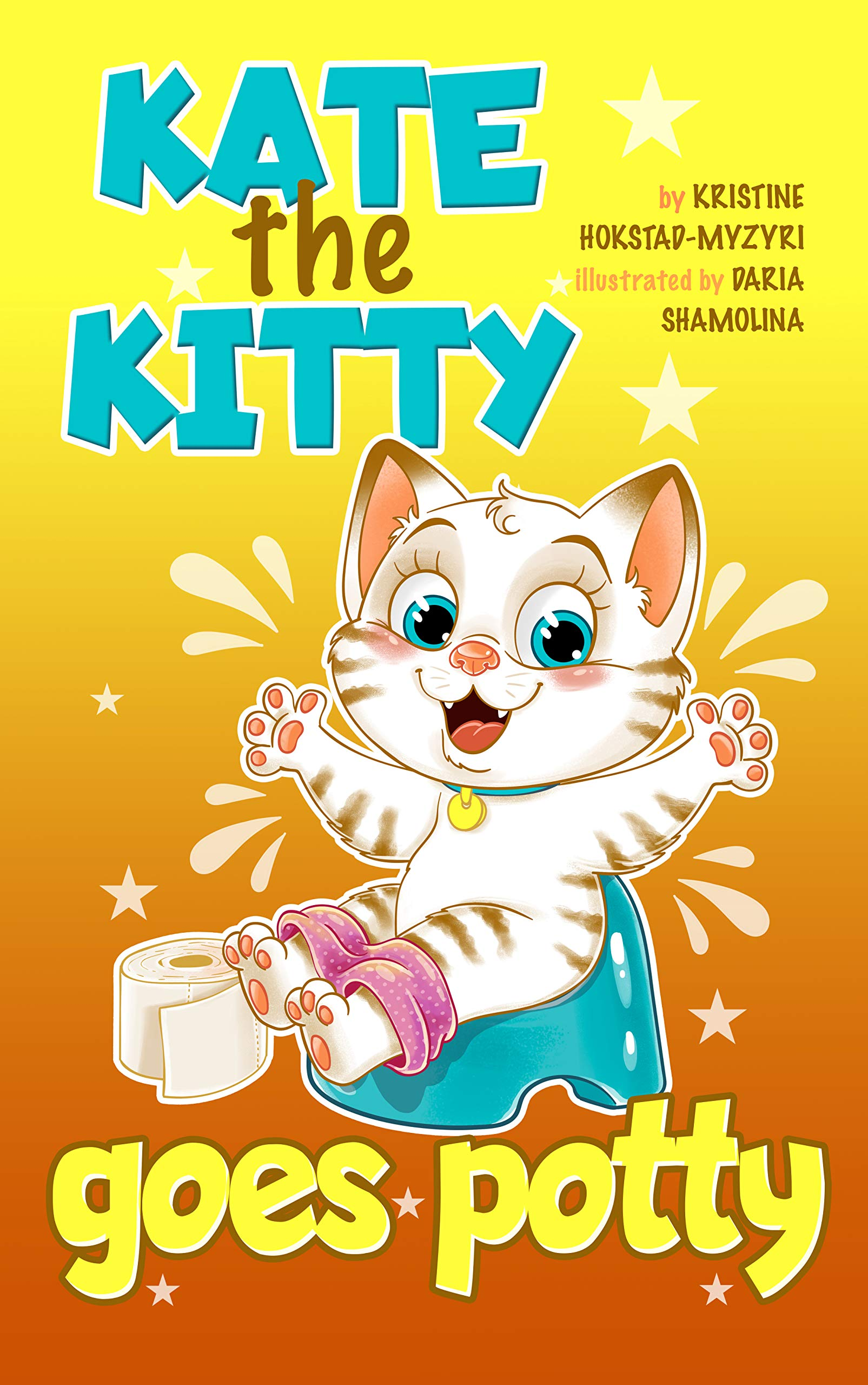 Kate the kitty goes potty : learn to interpret bodily sensations. Children's book about potty training, children books ages 1 2 3 4, kids books, babyshower gifts, preschool books, babies, baby gift