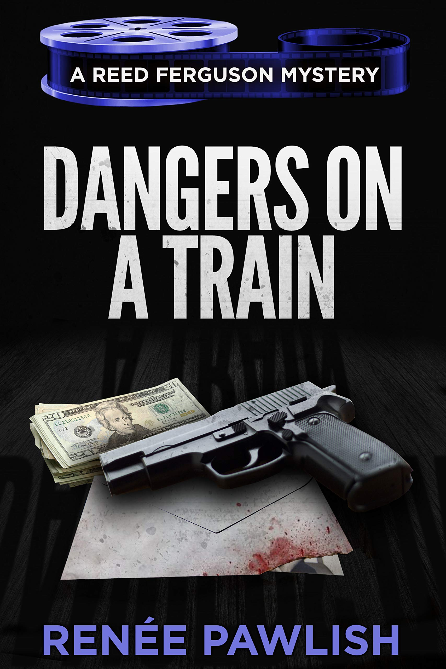 Dangers on a Train (The Reed Ferguson Mystery Series Book 20)