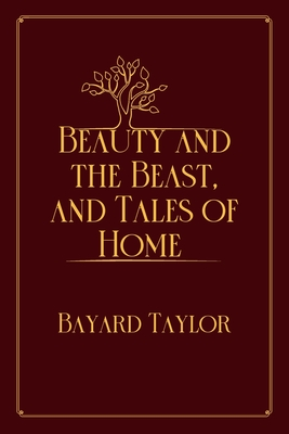 Beauty and the Beast, and Tales of Home: Red Premium Edition