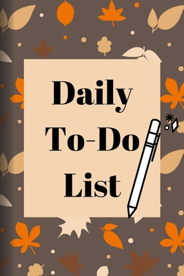 Daily To Do List: Things To Do Journal for Men Women & Students, Simple Interior, Nice cover