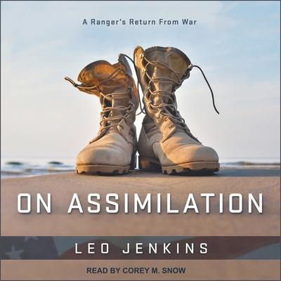 On Assimilation Lib/E: A Ranger's Return from War