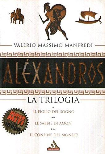 Alexandros: La trilogia (Alexandros, #1-3)