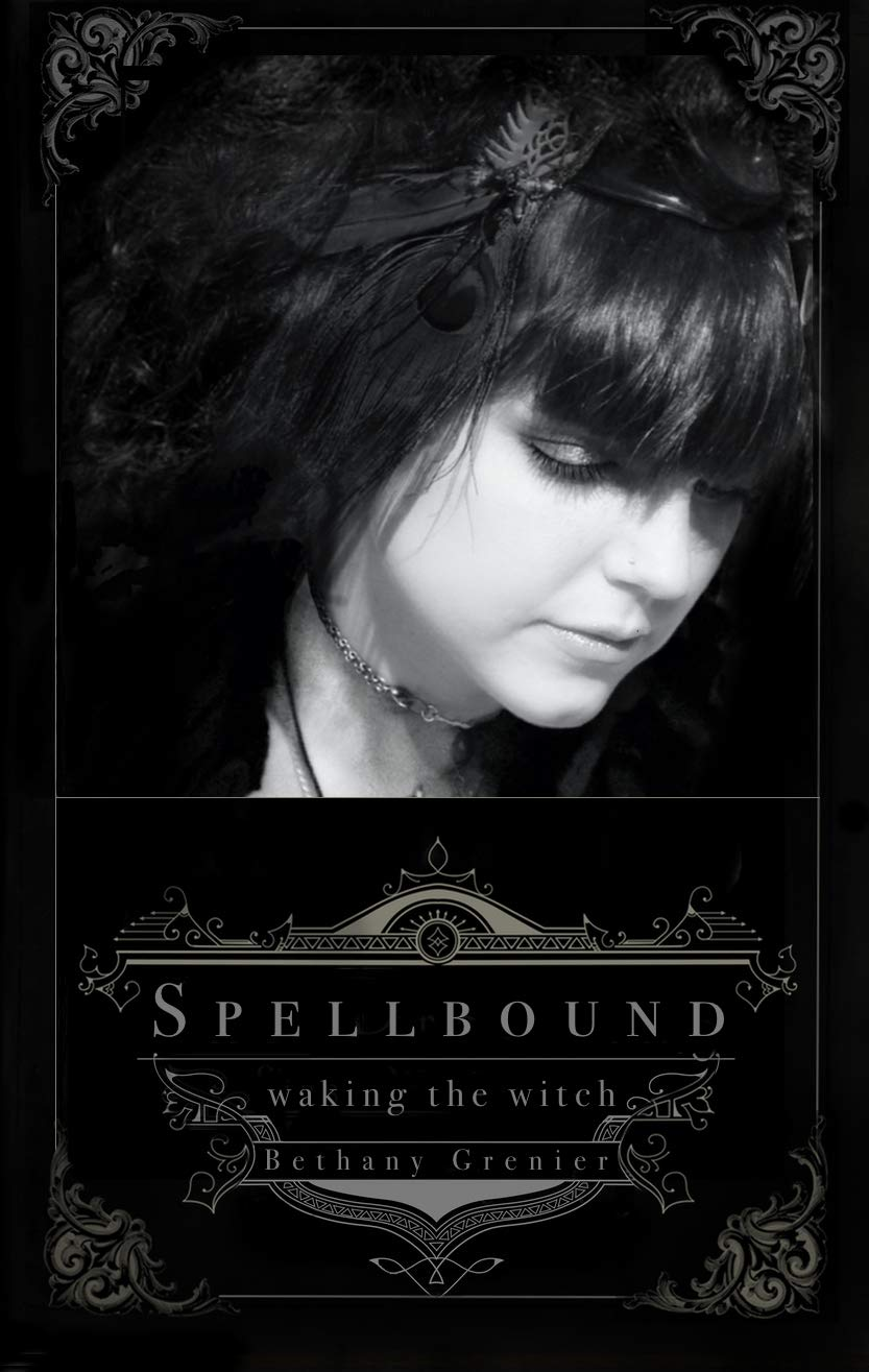 Spellbound: Waking the Witch