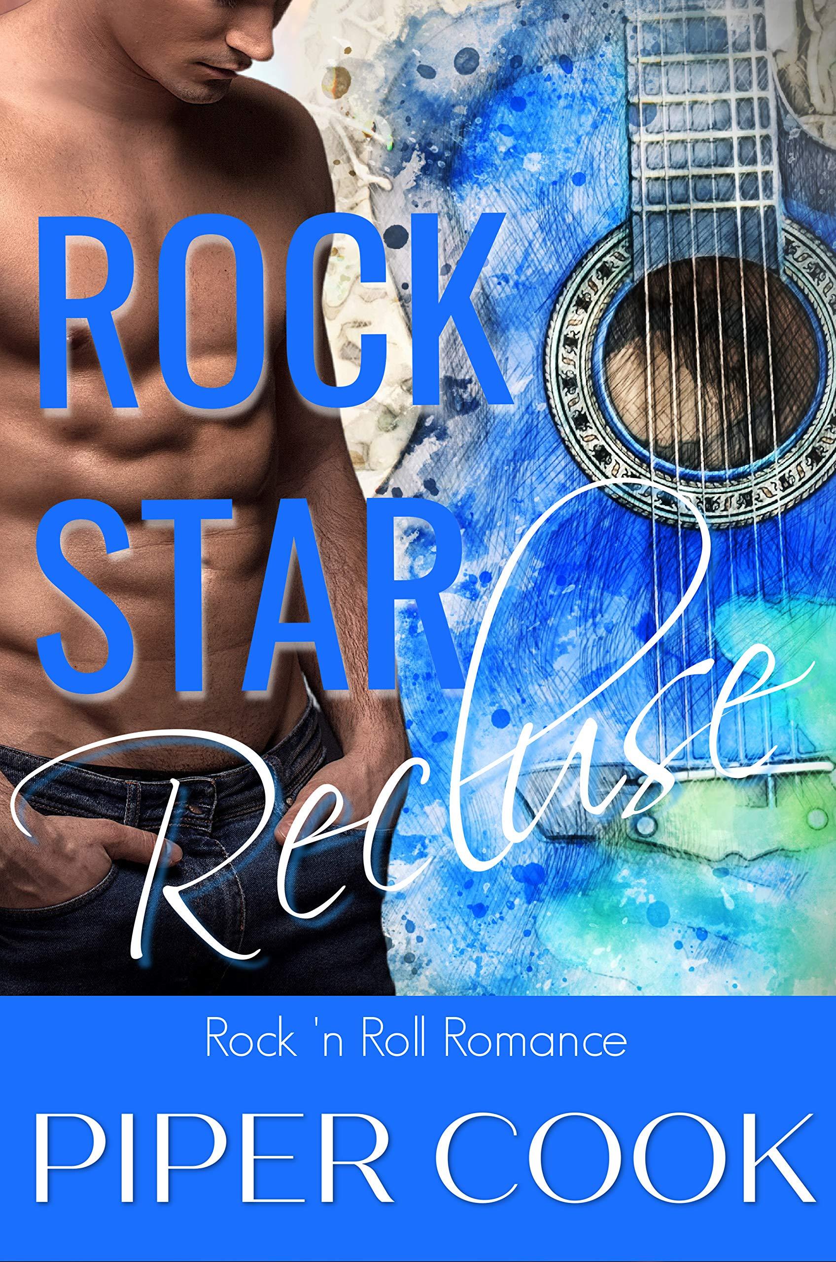 Rock Star Recluse (Rock 'n Roll Romance #1)