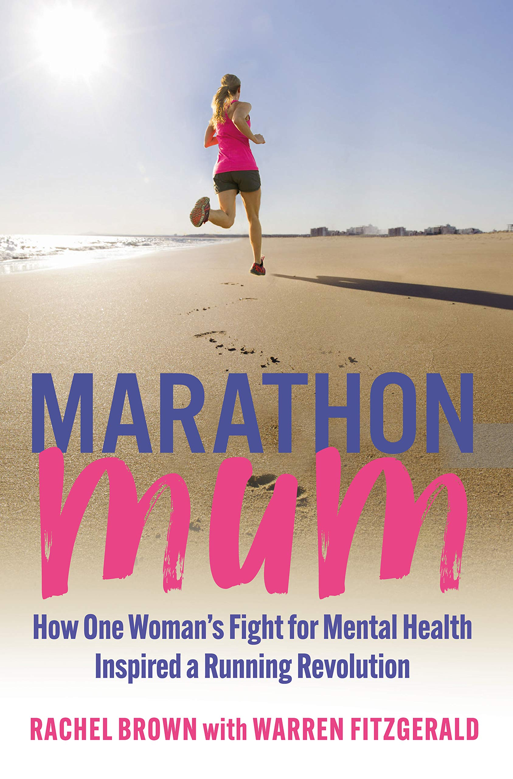 Marathon Mum: How one woman's fight for mental health inspired a running revolution