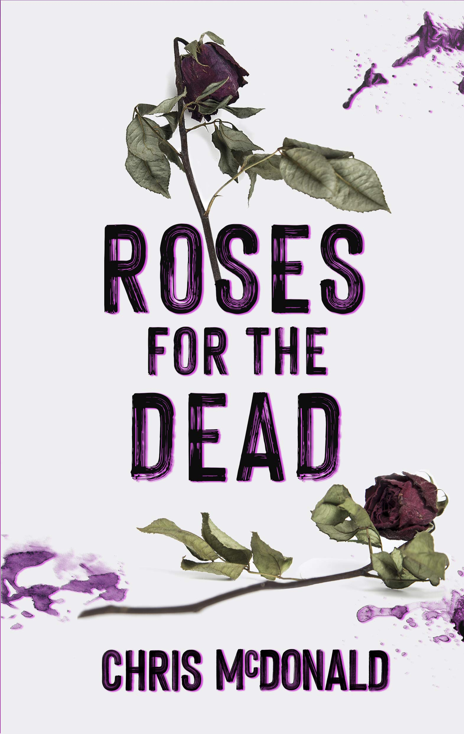 Roses for the Dead (DI Erika Piper Book 3)