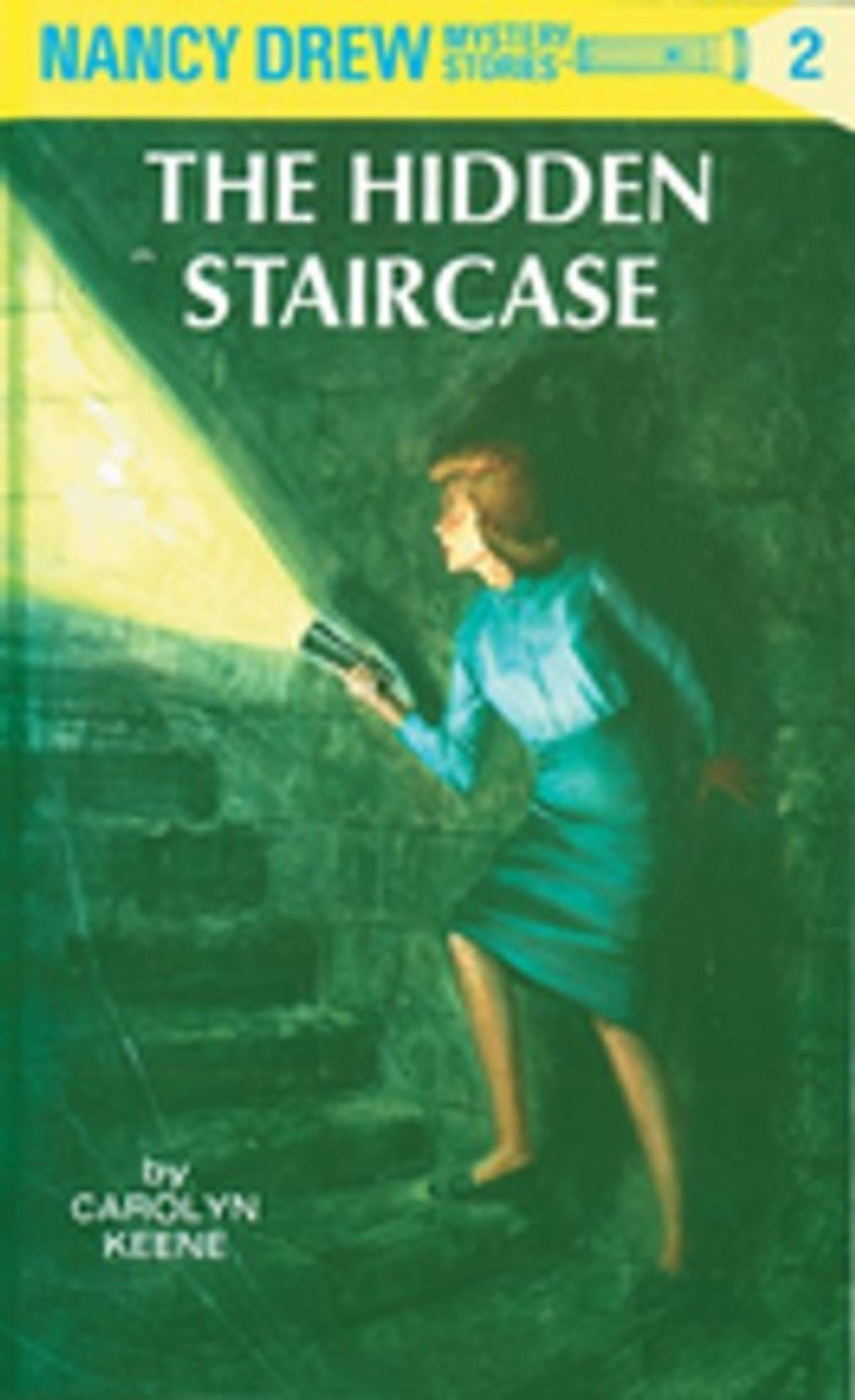 The Hidden Staircase: (Nancy Drew Mystery #2)