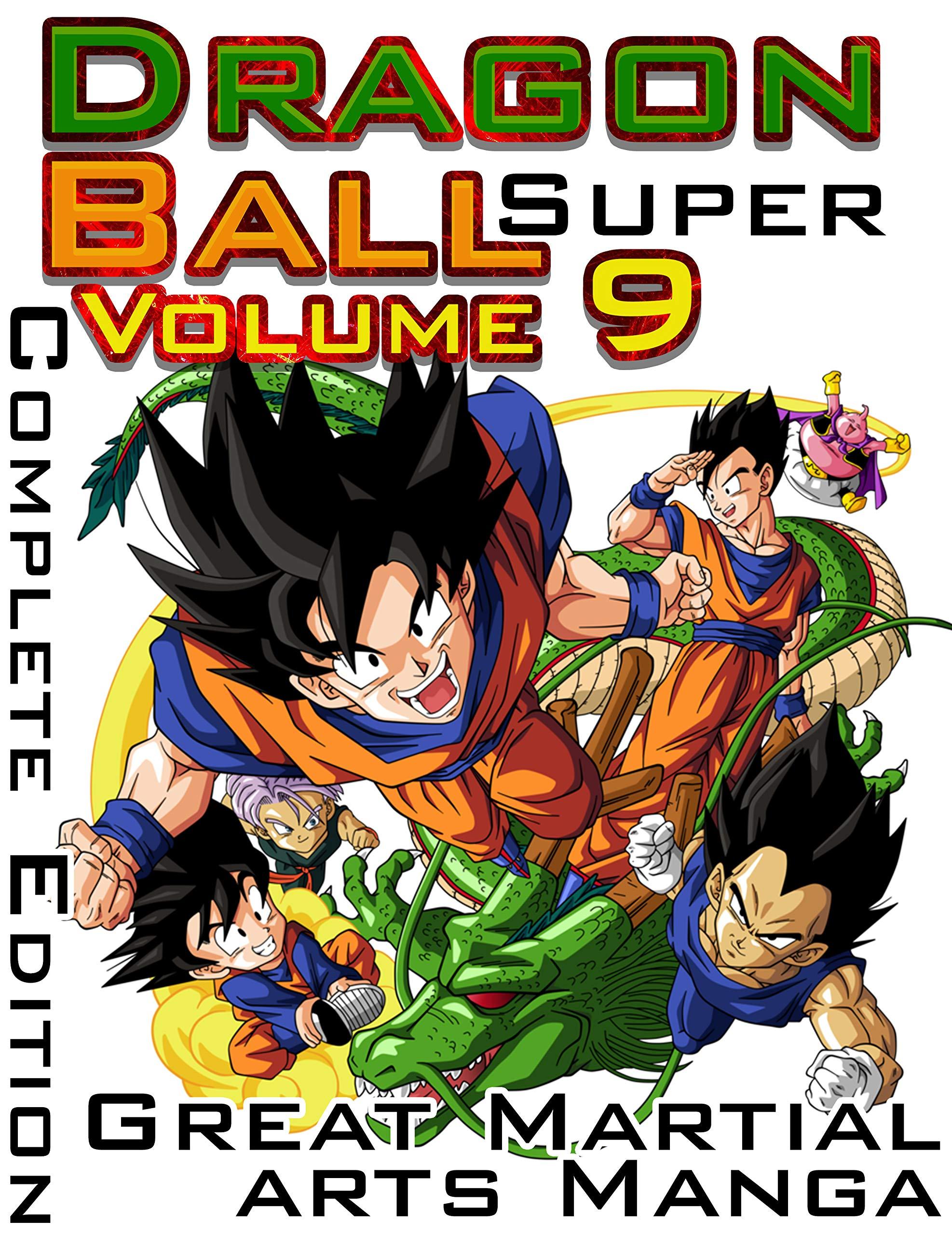 Great Martial arts Manga Dragon Ball Super Complete Edition: New Releases Dragon Ball Super Volume 9