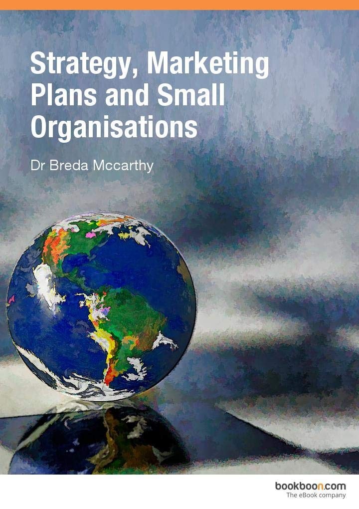 Strategy, Marketing Plans and Small Organisations: bussiness