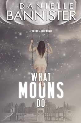 What Moons Do - the Bookworm Box Limited Edition