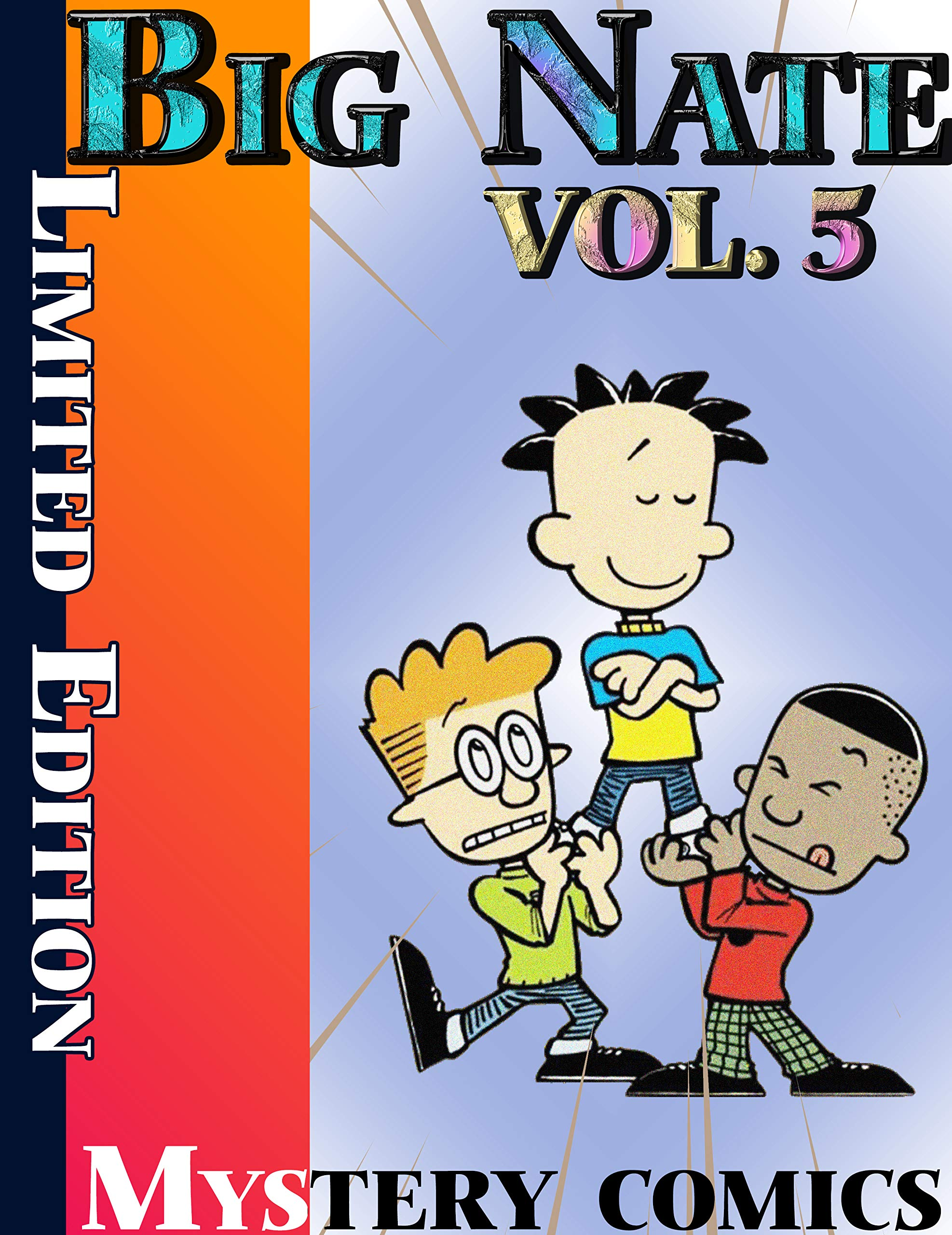 Mystery comics Big Nate Limited Edition: Limited Edition Big Nate Vol 5