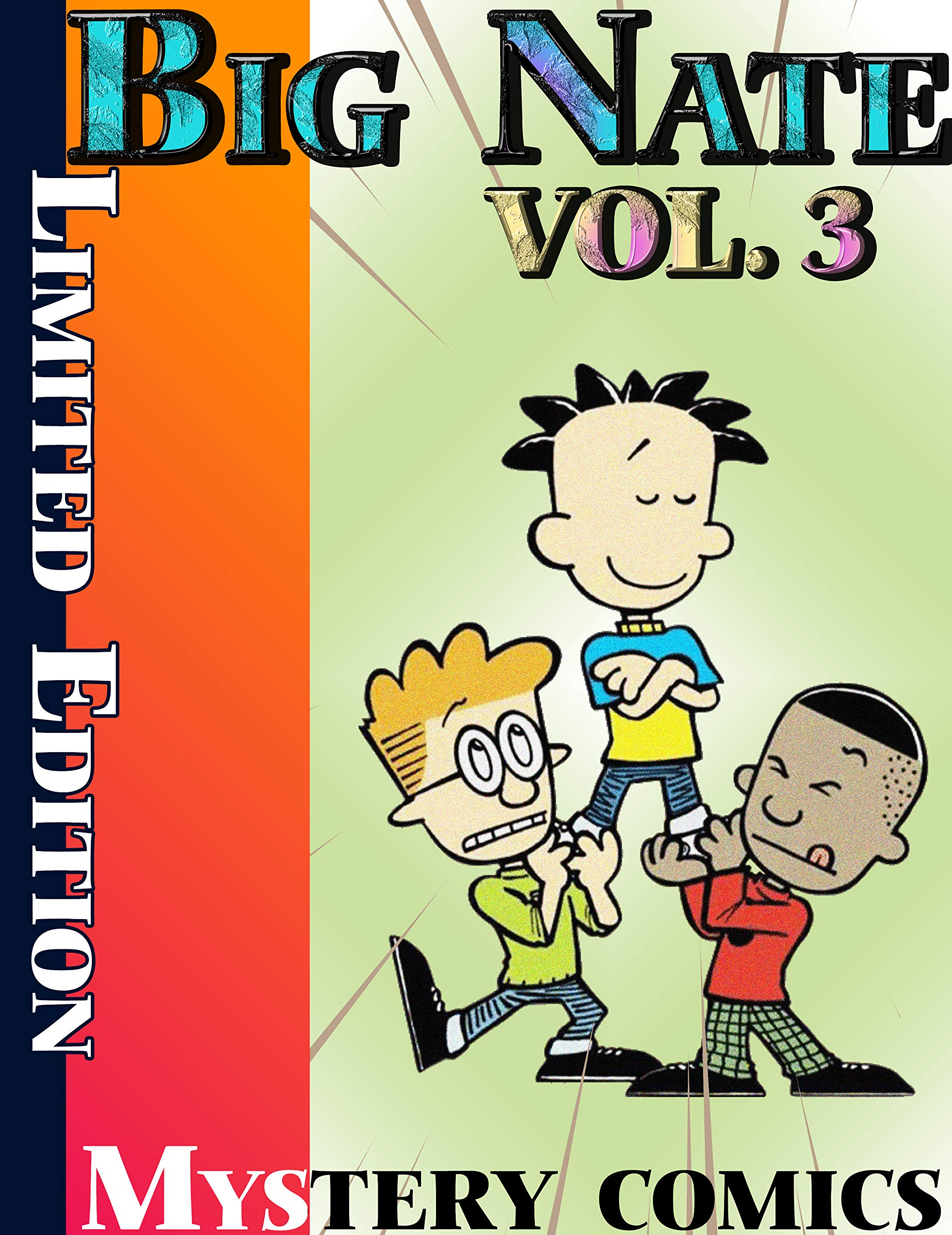 Mystery comics Big Nate Limited Edition: Limited Edition Big Nate Vol 3