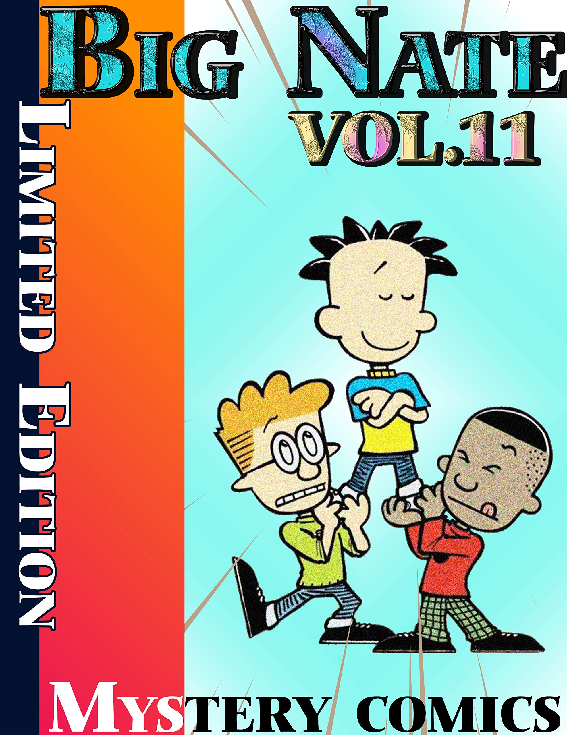 Mystery comics Big Nate Limited Edition: Limited Edition Big Nate Vol 11