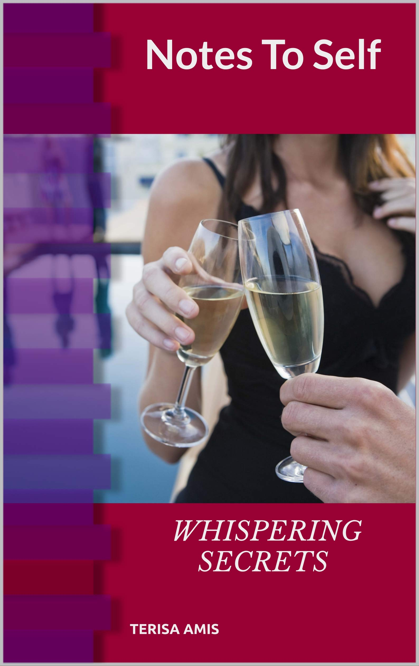 Notes To Self : Whispering Secrets of Desire & Attraction
