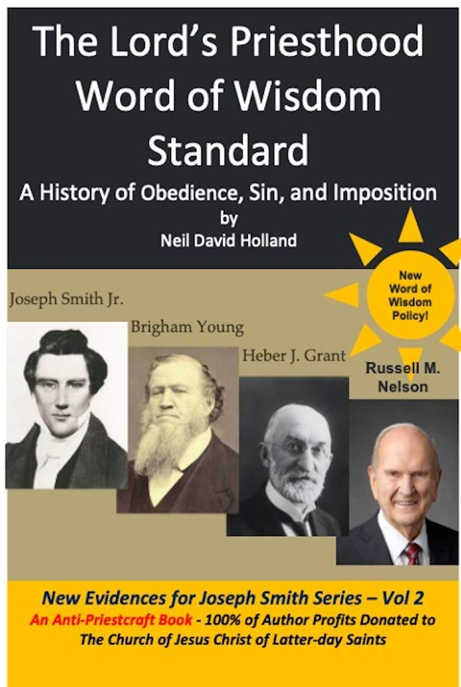 The Lord's Priesthood Word of Wisdom Standard: A History of Obedience, Sin, and Imposition