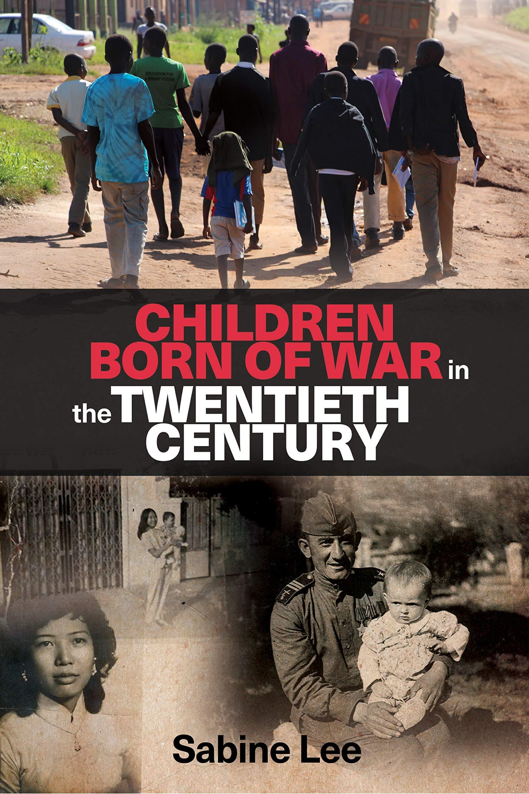 Children born of war in the twentieth century