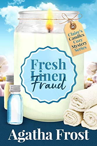 Fresh Linen Fraud (Claire's Candles Cozy Mystery #5)