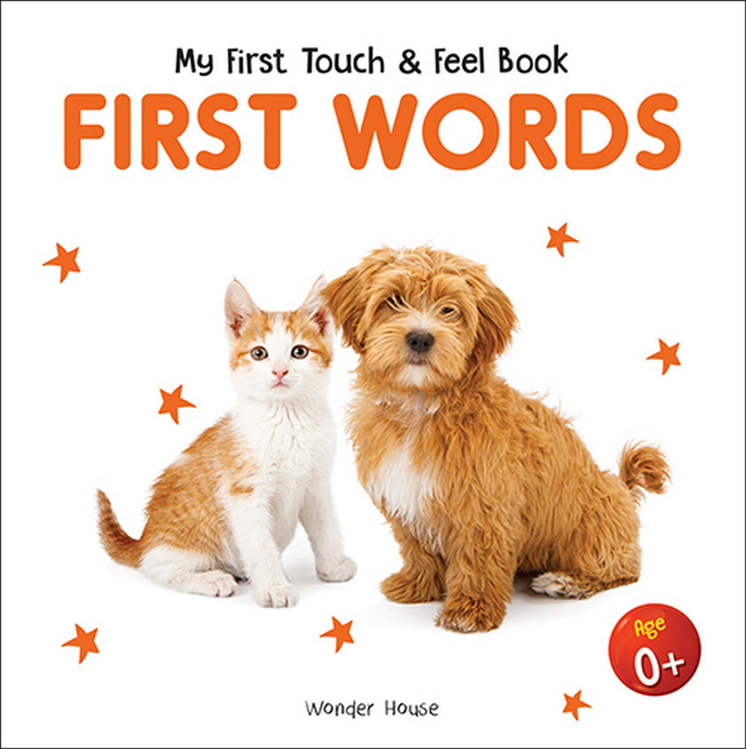 My First Book Of Touch And Feel - First Words : Touch And Feel Board Book For Children
