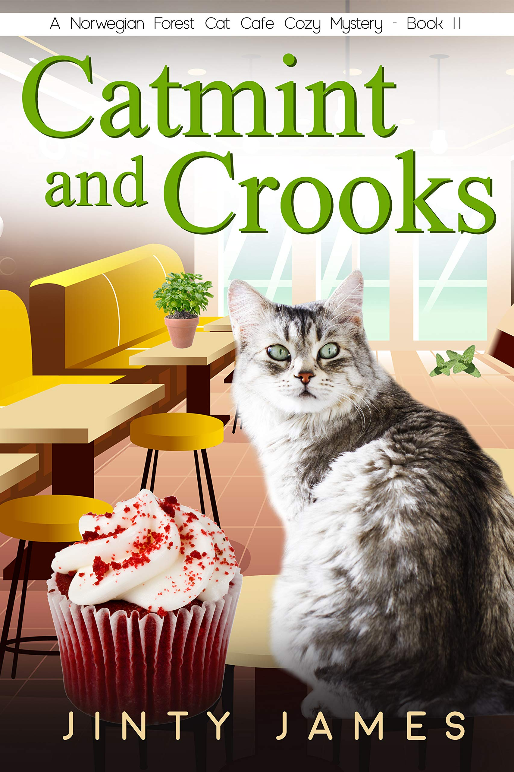Catmint and Crooks: A Norwegian Forest Cat Café Cozy Mystery – Book 11