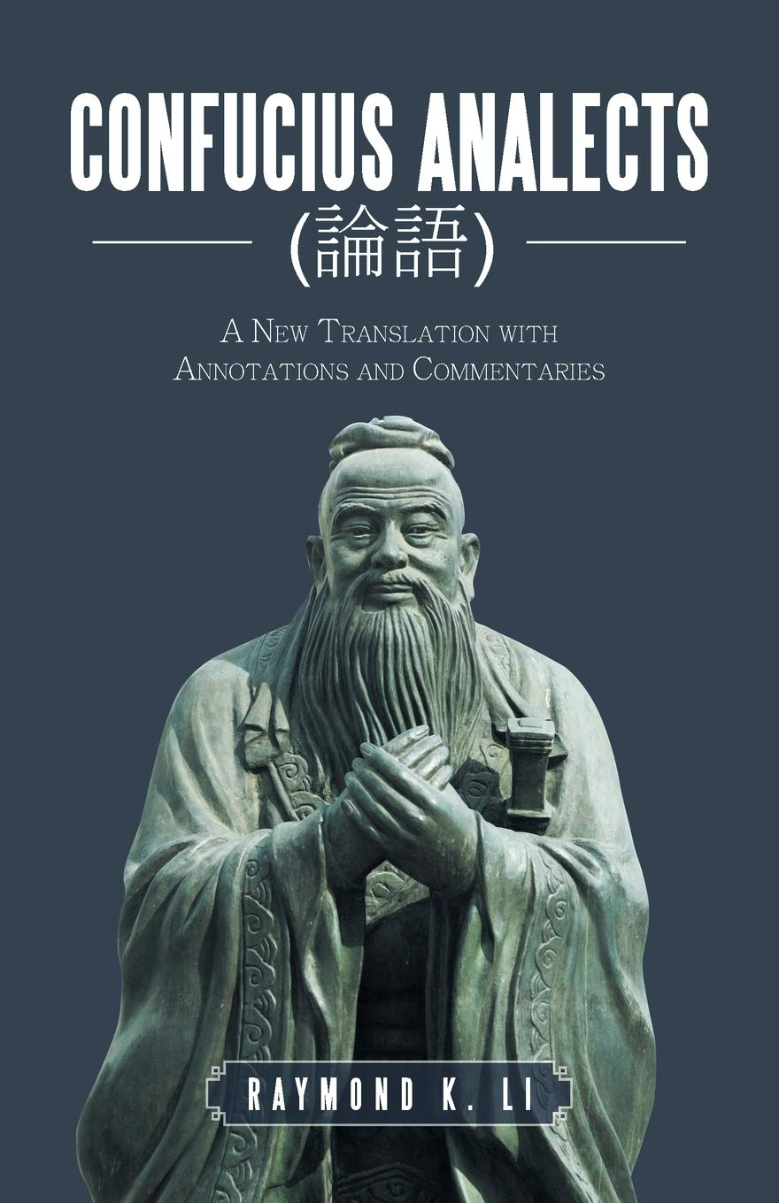 Confucius Analects (): A New Translation with Annotations and Commentaries