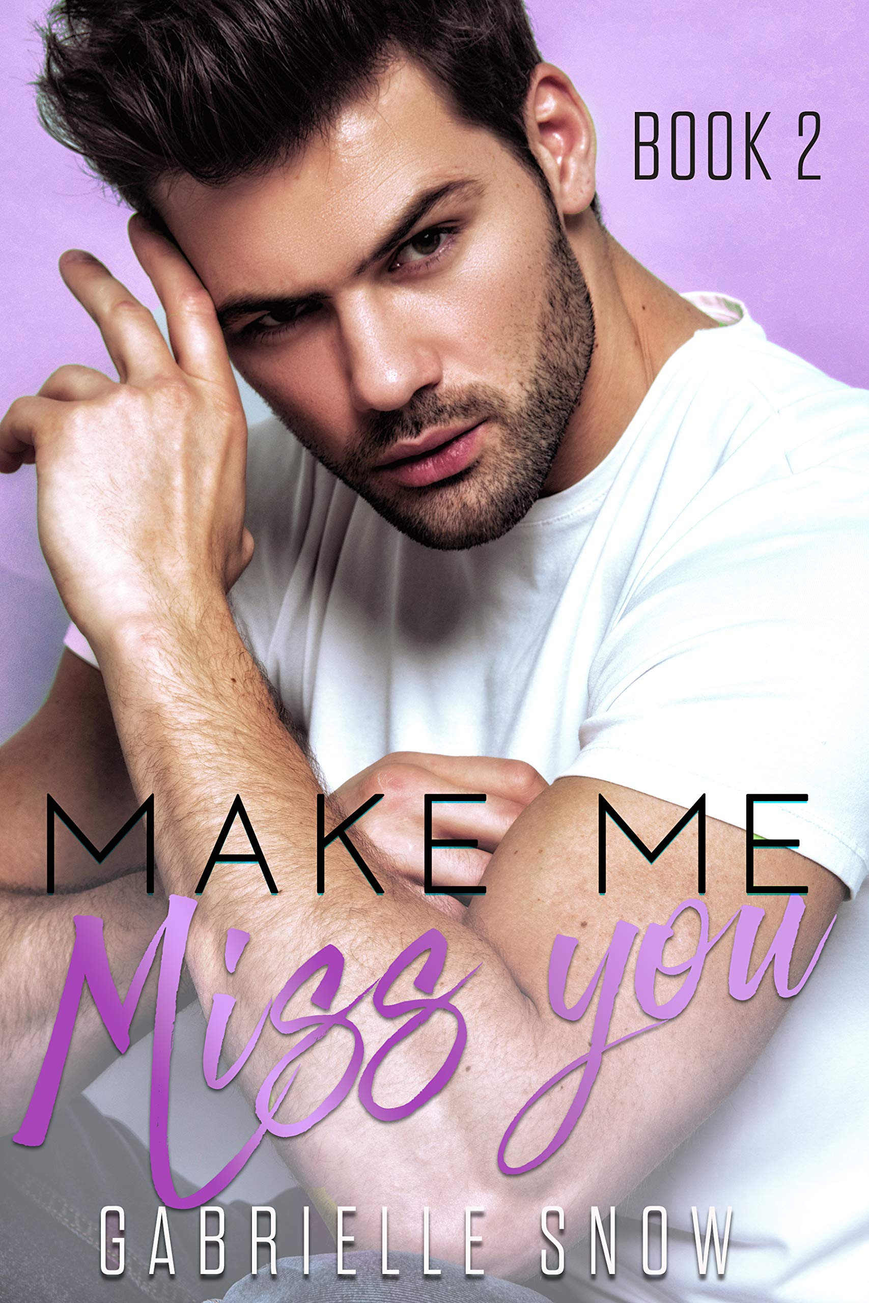 Make Me Miss You: A College Sports Romance ((in love with) My Big Brother's Best Friend Book 2)