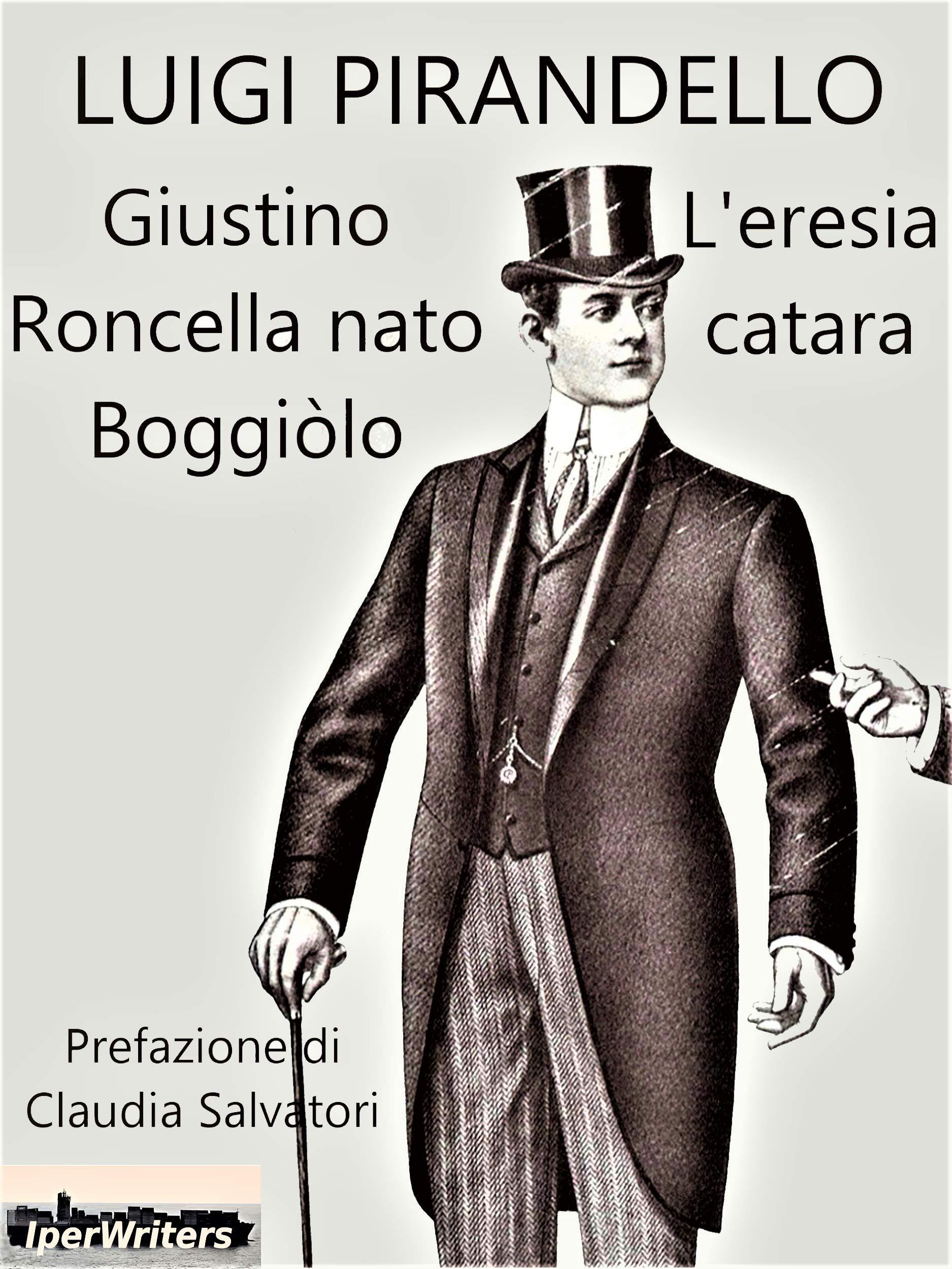 Giustino Roncella nato Boggiòlo e L'eresia catara