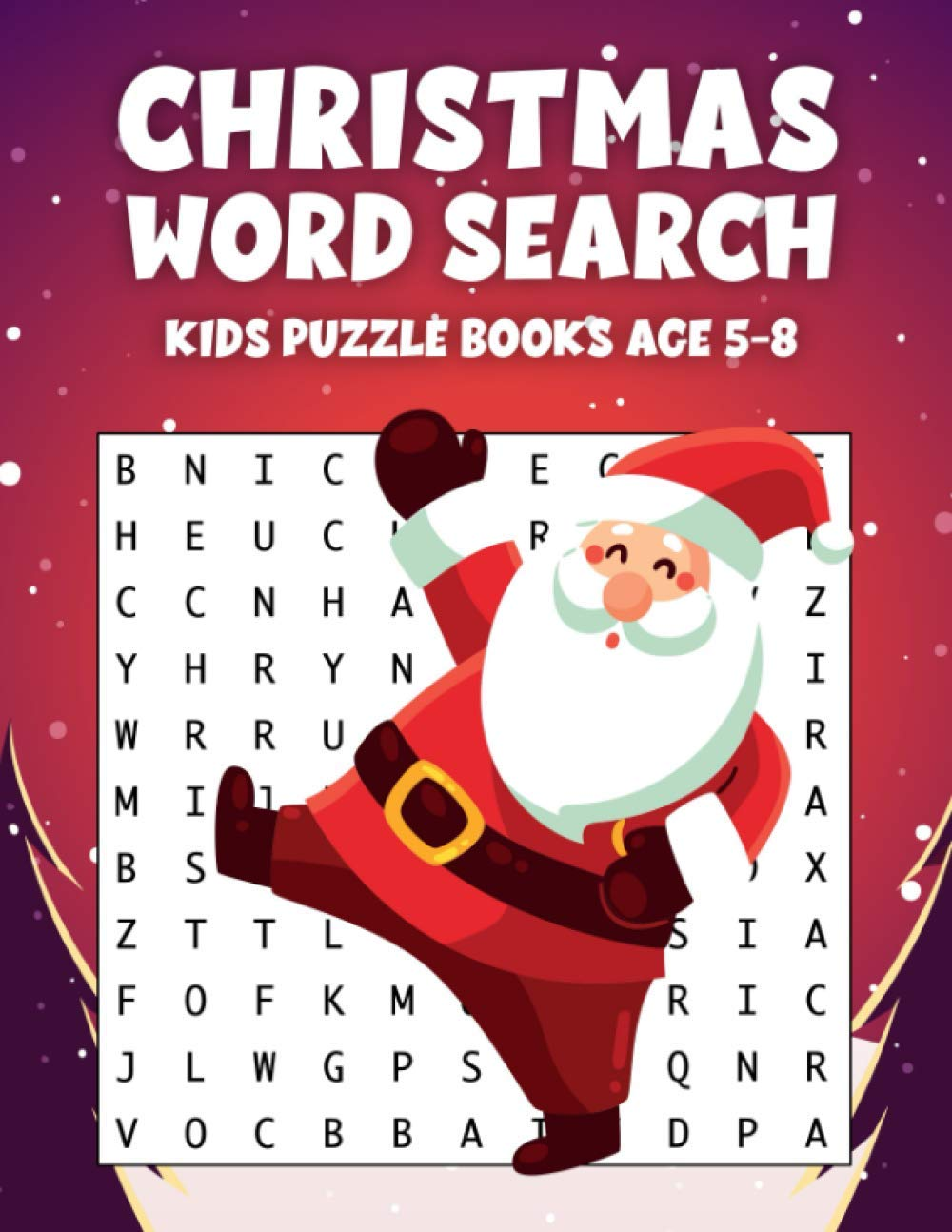 Kids Word Search Books Age 5-8 Christmas: Holiday Fun & Brain Exercise with Challenging Word Games | Large Print | Beginner Children with Colouring And Activity Pictures!
