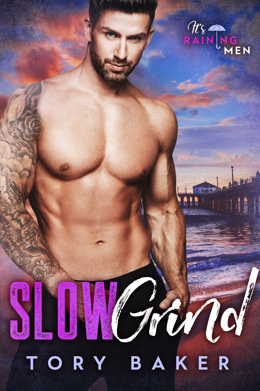 Slow Grind (It's Raining Men, Book 3)