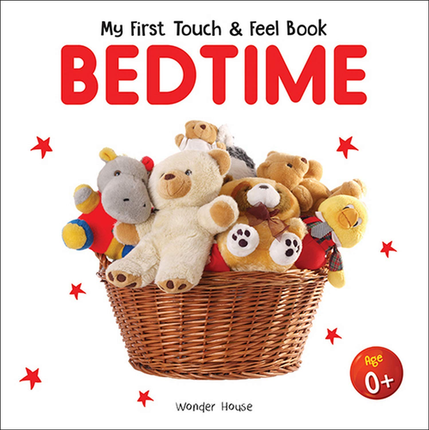 My First Book Of Touch And Feel - Bedtime : Touch And Feel Board Book For Children