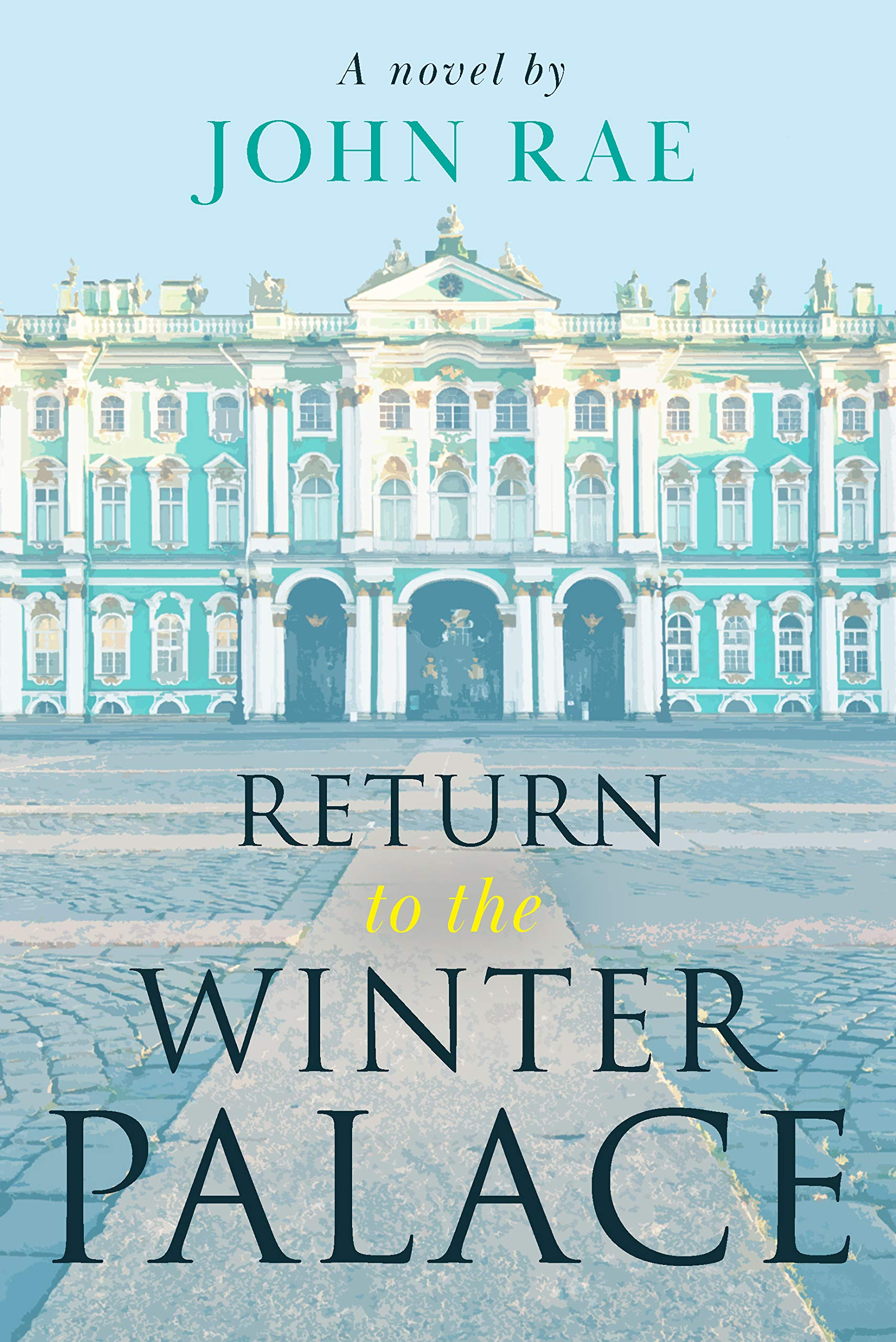 Return to the Winter Palace: An intriguing Cold War historical fiction