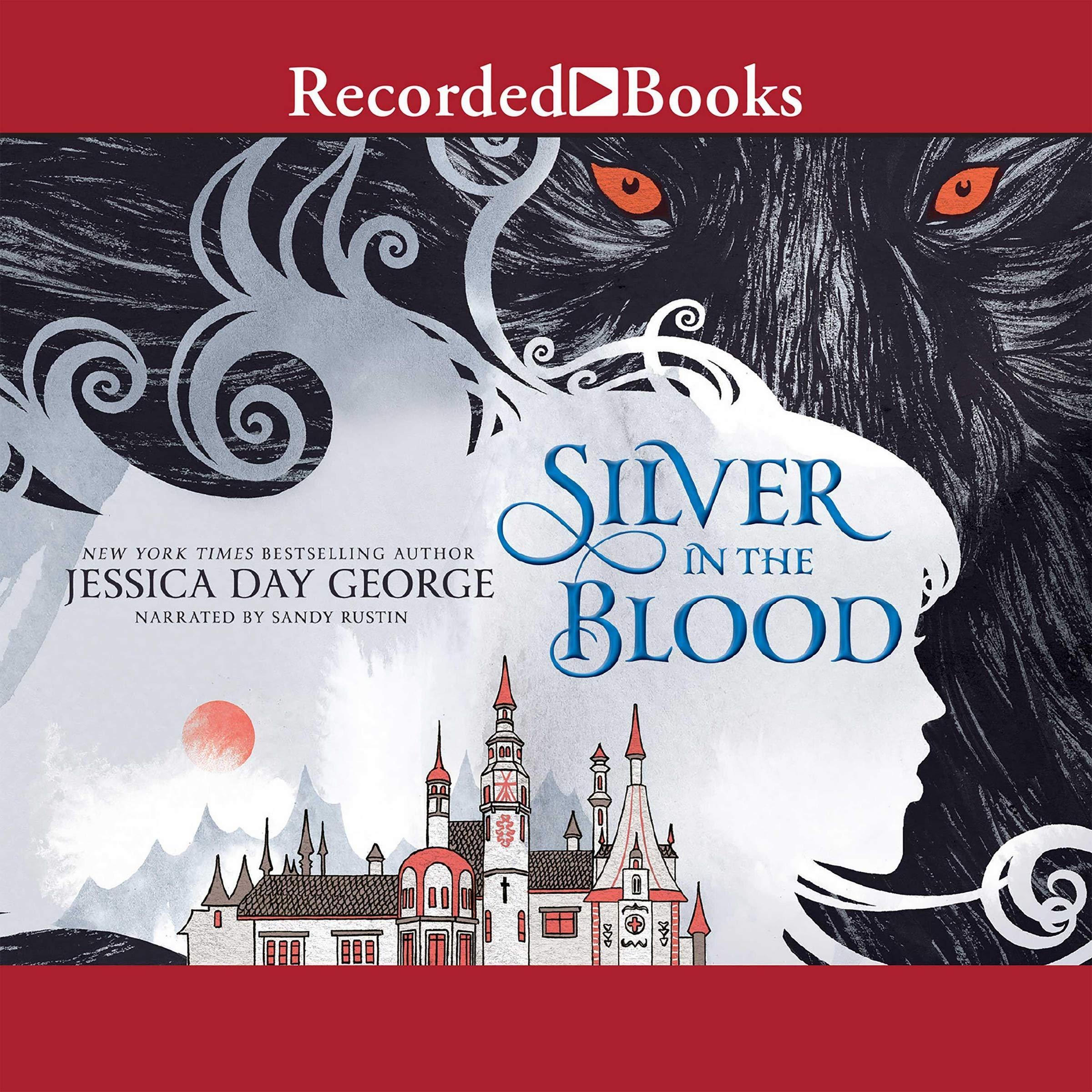Silver in the Blood (The Silver in the Blood Series)