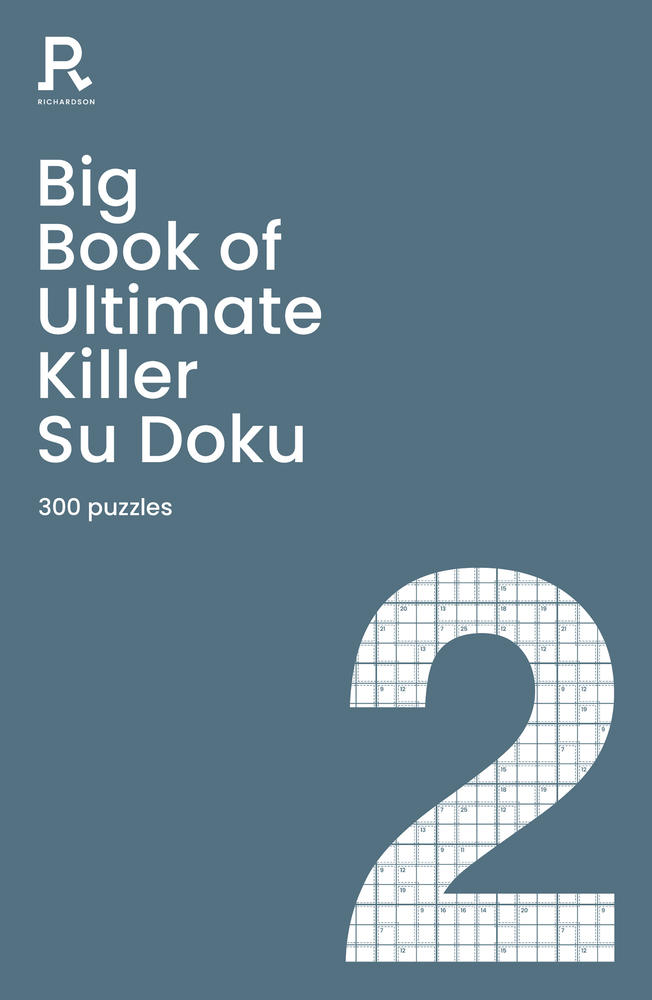 Big Book of Ultimate Killer Su Doku Book 2: 300 Puzzles