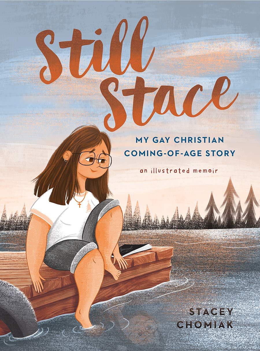 Still Stace: My Gay Christian Coming of Age Story