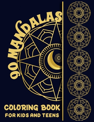 90 Mandalas Coloring Book for Kids and Teens: Simple and Easy 90 Animals and Followers Mandala Patterns Coloring Book for Boys and Girls Stress Free Mandala Coloring Book for Beginners