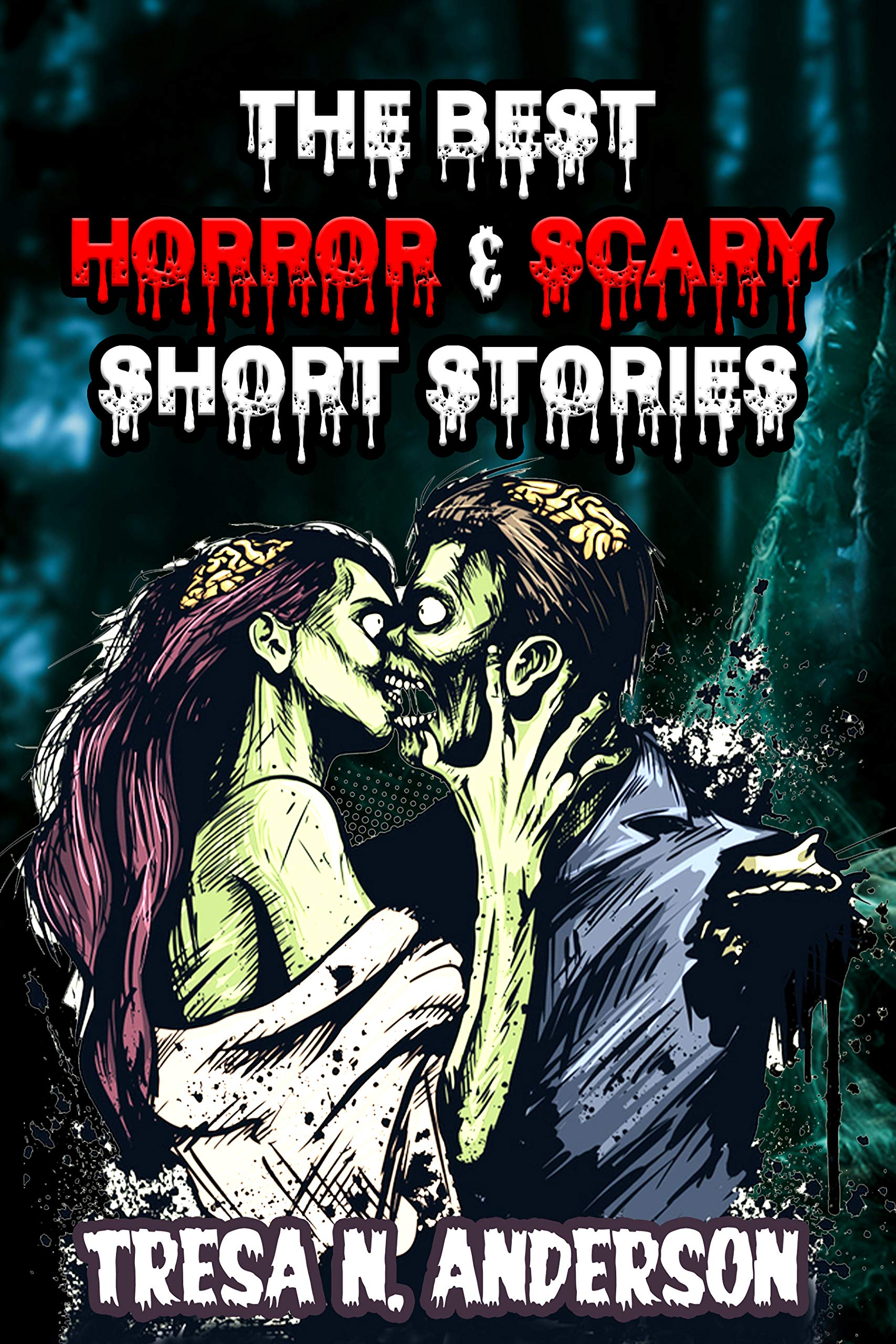The Best Horror & Scary Short Stories: Ghost and Mystery Story Demons, Supernatural and Psychological Anthology Collection