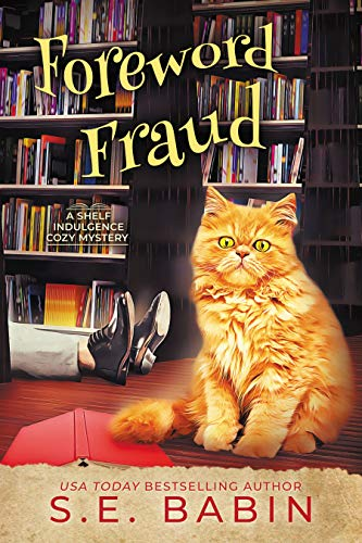 Foreword Fraud (Shelf Indulgence Cozy Mystery #2)