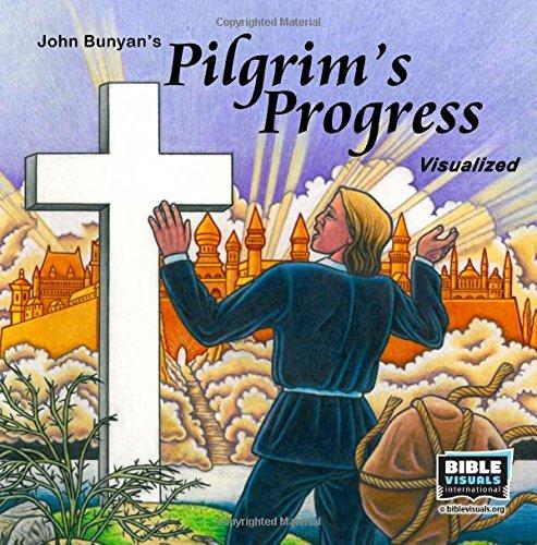 The Pilgrim's Progress: John Bunyan's Classic Story Adapted for Children