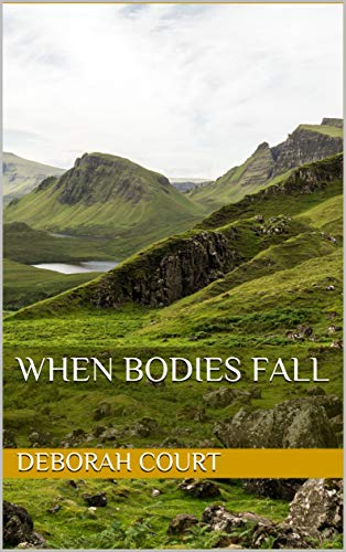 When Bodies Fall (The Maggie Dunn Books Book 2)