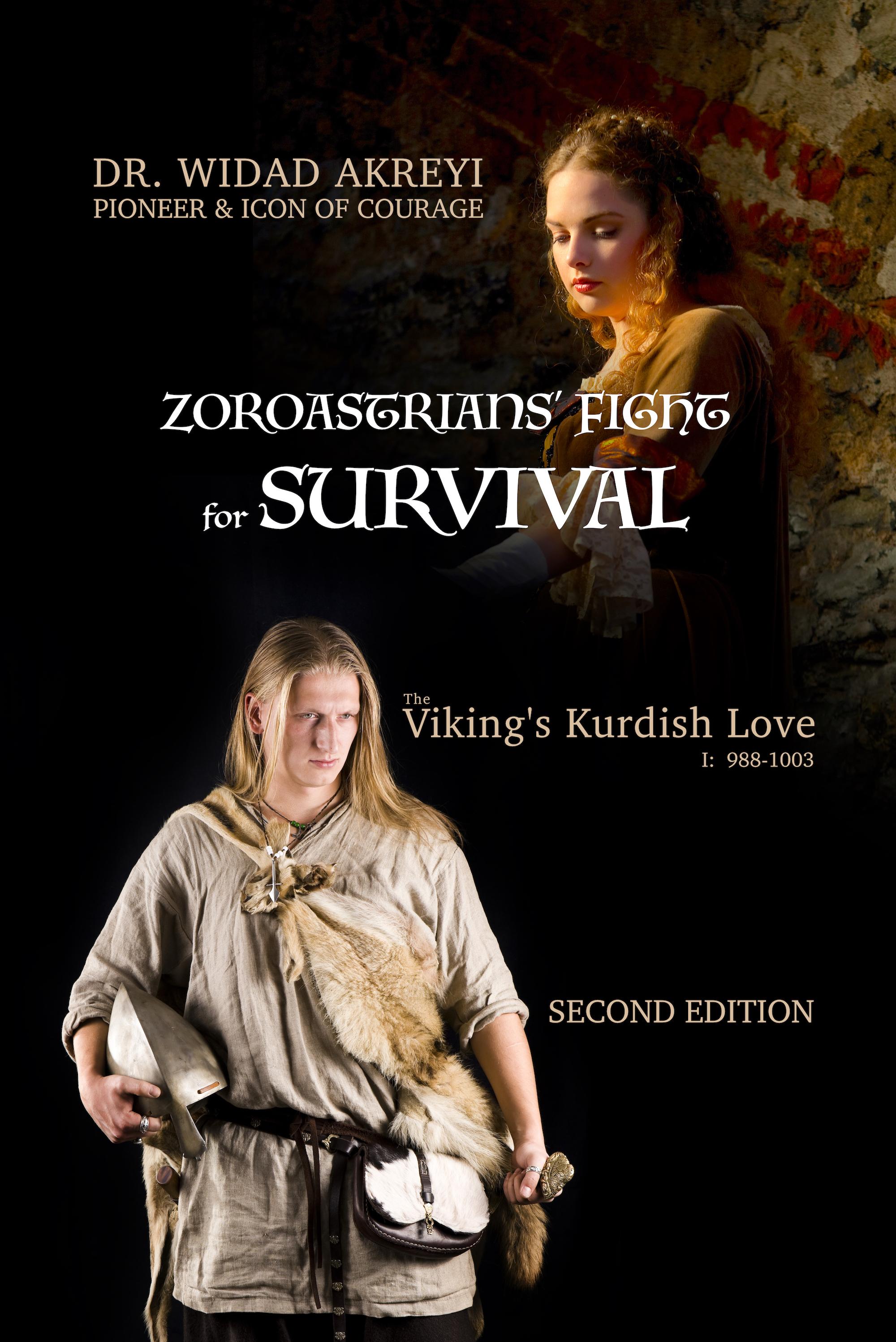 Zoroastrians' Fight for Survival (The Viking's Kurdish Love, #1)
