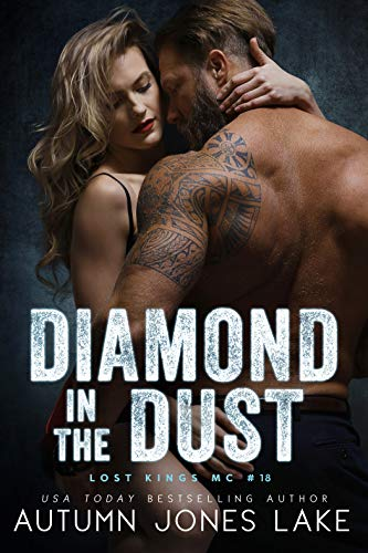 Diamond in the Dust (Lost Kings MC, #18)