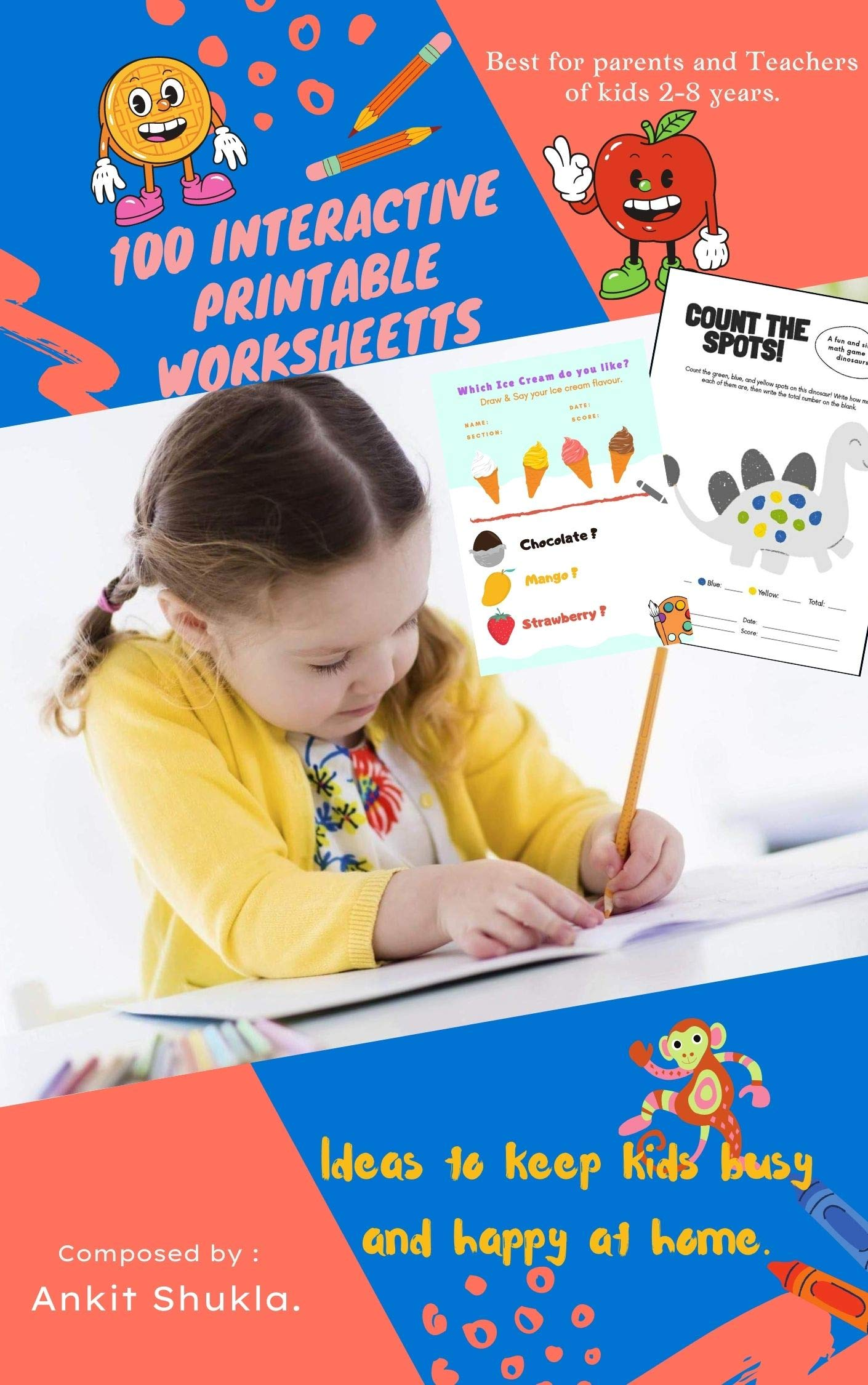 Workbook of 100 colourful printable worksheets for Ages 2-5(Nursery/KG): Jungle Theme worksheets designed to learn Math, Alphabet, Colours, Animals, Our Body and Art. Tips and Tricks to teach kids.