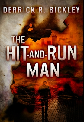 The Hit-and-Run Man: Premium Large Print Hardcover Edition
