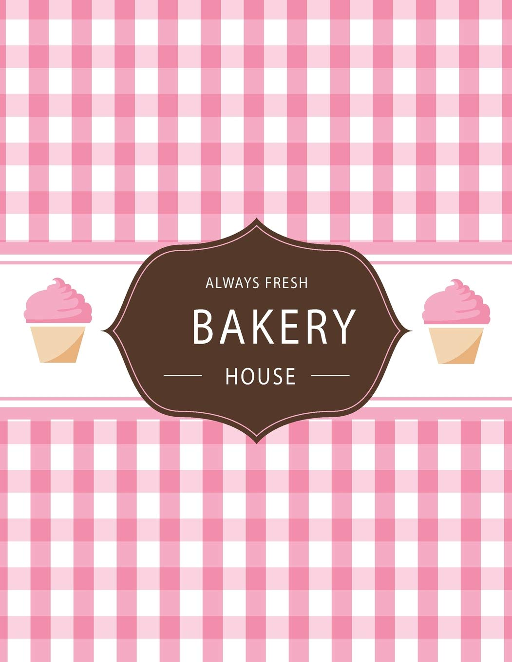 """Always Fresh BAKERY House: Sketchbook Always Fresh BAKERY House Pink color 8.5"""" X 11"""", Personalized Artist Sketchbook: 110 pages, Sketching, Drawing and Creative Doodling. White paper. (Volume 29)"""