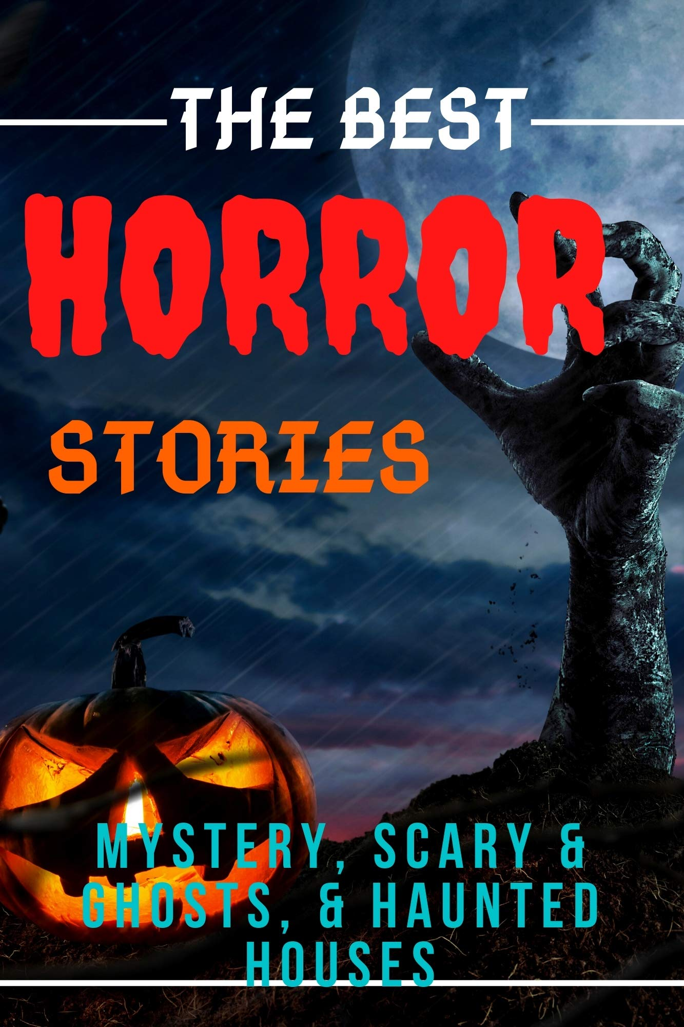 The Best Horror Stories : Mystery, Scary & Ghosts, & Haunted Houses