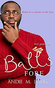 Balls Fore (Ball Games, #4)