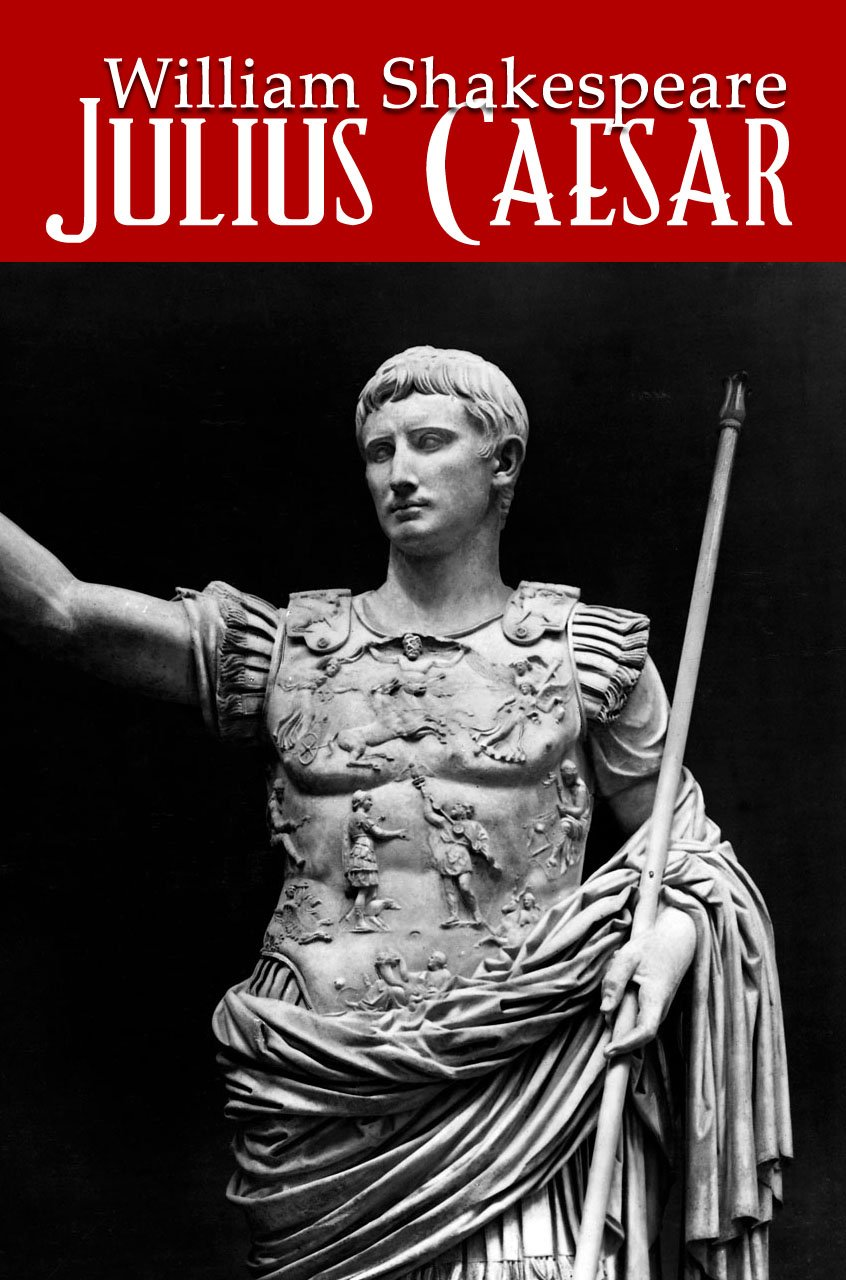 Julius Caesar (Shakespeare's Classic Series) with Illustrated