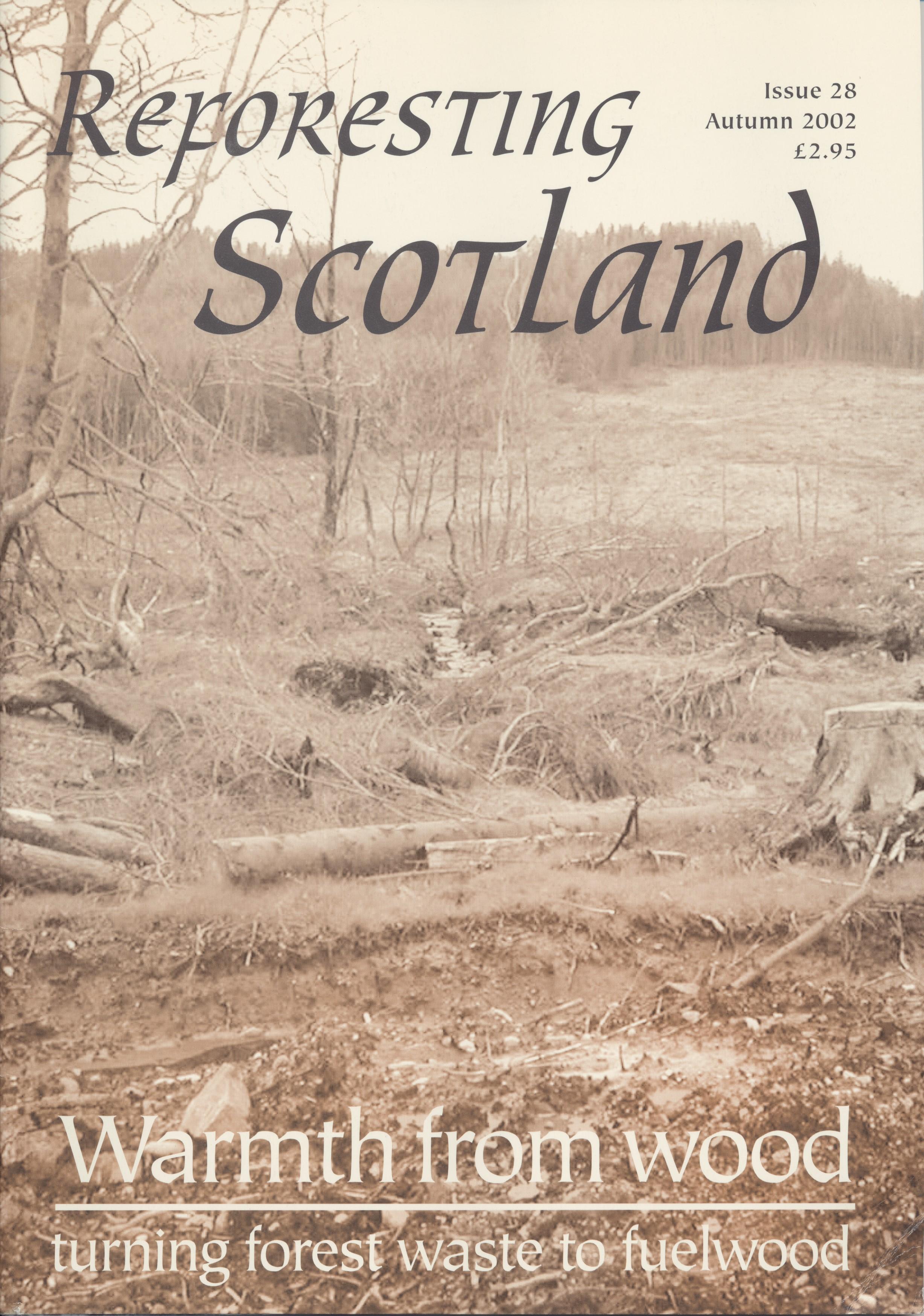 Reforesting Scotland 28, Autumn 2002